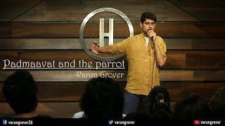 vuclip Padmaavat & The Parrot - Stand-up Comedy by Varun Grover