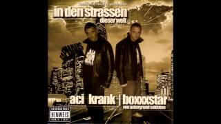 Aci Krank und Boxxxstar - Intro - In Den Strassen Dieser Welt (feat. Sady K)