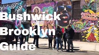 Bushwick Brooklyn - Best Places To Go