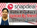 Snapdeal Listing in Bulk | Product uploading using snapdeal excel sheet
