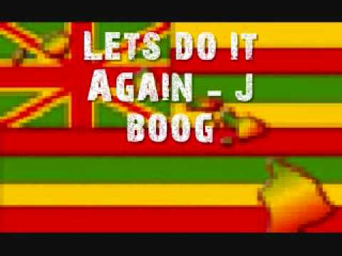 J Boog Lets Do It Again Lets do it again J boo...