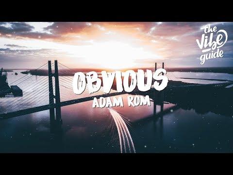 Adam Rom - Obvious (Lyrics)