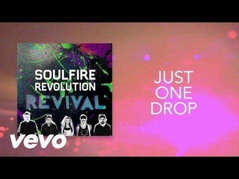Soulfire Revolution - Just One Drop (Lyric Video)