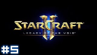 Starcraft II: Legacy of the Void #5 - Last Stand, Part I