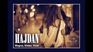 Wayne & Vivien (GHP) ft. Ricsi - HAJDAN