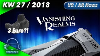 Virtual Reality News (Wochenrückblick KW27/18) Pimax 8K M1 Tagebuch, Vive Tracker für 3€, HoloSuite