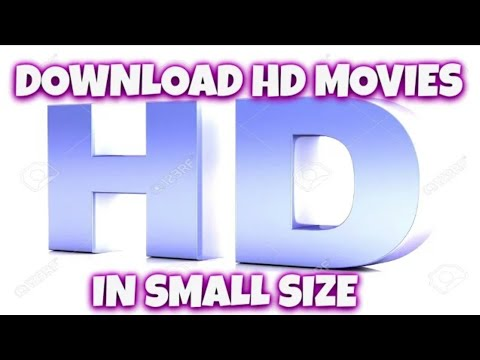 Download highly compressed hd movies 3mb extracts to 2gb