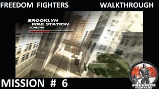 Freedom Fighters 1 - Walkthrough - Mission 6 -