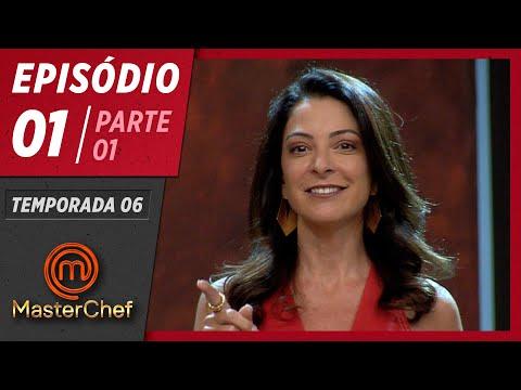 MASTERCHEF BRASIL (24/03/2019) | PARTE 1 | EP 01 | TEMP 06