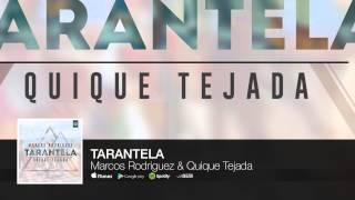 Marcos Rodriguez & Quique Tejada - Tarantela (Audio)