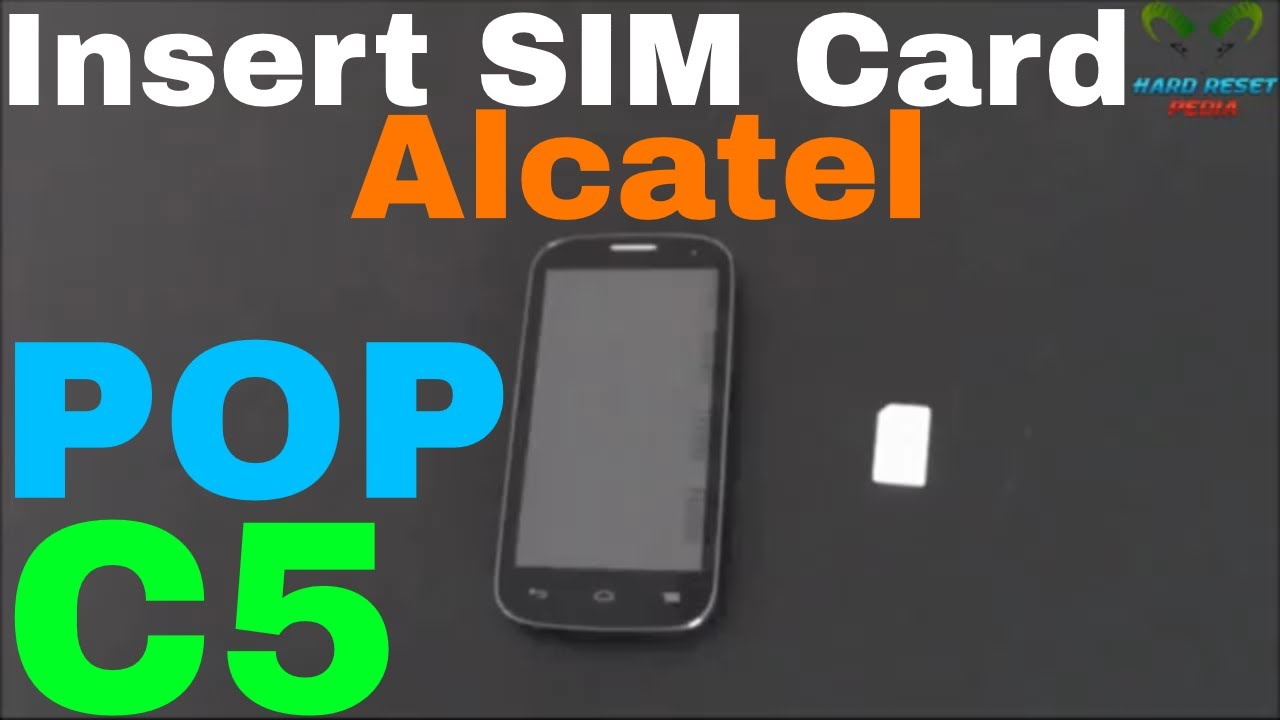 Alcatel One Touch Pop C5 Insert the SIM card
