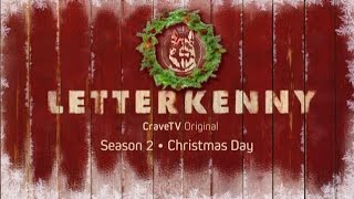 Letterkenny | A CraveTV Original | Season 2 Coming Christmas Day