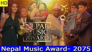 को हुन् 2075 का उत्कृष्ट कलाकार हेर्नुस् || Nepal Music Award 2075 Full Live