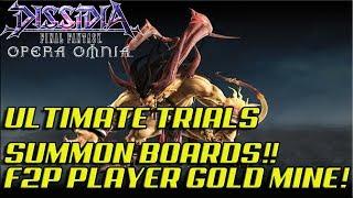 Dissidia Final Fantasy: Opera Omnia ULTIMATE TRIALS COMING!! SUMMON BOARDS!! F2P PLAYER GOLD MINE!!!
