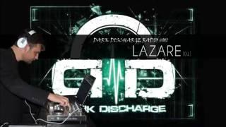 Dark Discharge Radio #011 : Lazare [01] - Retrowave