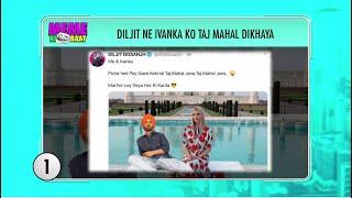 Diljit Dosanjh | Ivanka Trump | Meme Ki Baat | 9XM Newsic | Bade Chote