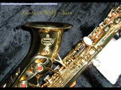 Laurent Wolf - Saxo