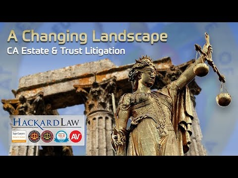 California Trusts & Estates | The Evolving Litigation Landscape from YouTube · Duration:  3 minutes 40 seconds