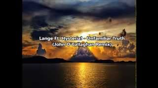 Lange ft. Hysteria! - Unfamiliar Truth (John O