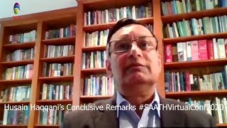 Pakistan should be governed as a democratic state -Husain Haqqani's Conclusive Remarks @SAATH -TAGTV