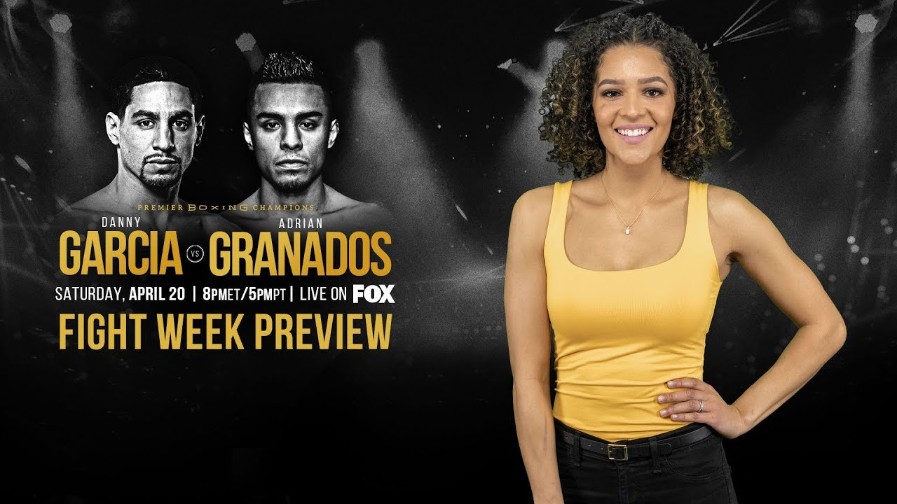 #GarciaGranados Fight Week Preview