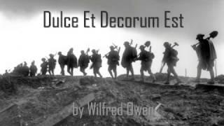 Dulce et Decorum Est - Wilfred Owen