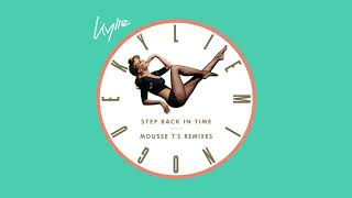 Kylie Minogue - Step Back In Time (Mousse T's Classic Disco Shizzle Extended Mix) (Official Audio)