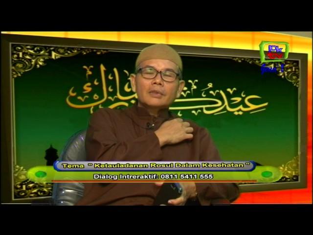 Ketauladaan Rosul Dalam Kesehatan Bersama Ustd H Iman Sukimin