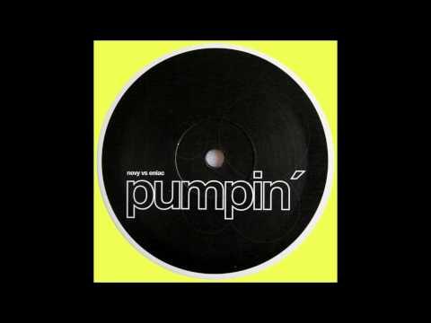 Novy vs. Eniac - Pumpin' (Original) (1998)