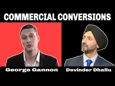 Interview With Commercial Conversion Expert George Gannon