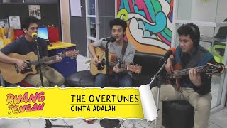 The Overtunes - Cinta Adalah (LIVE) at Ruang Tengah Prambors