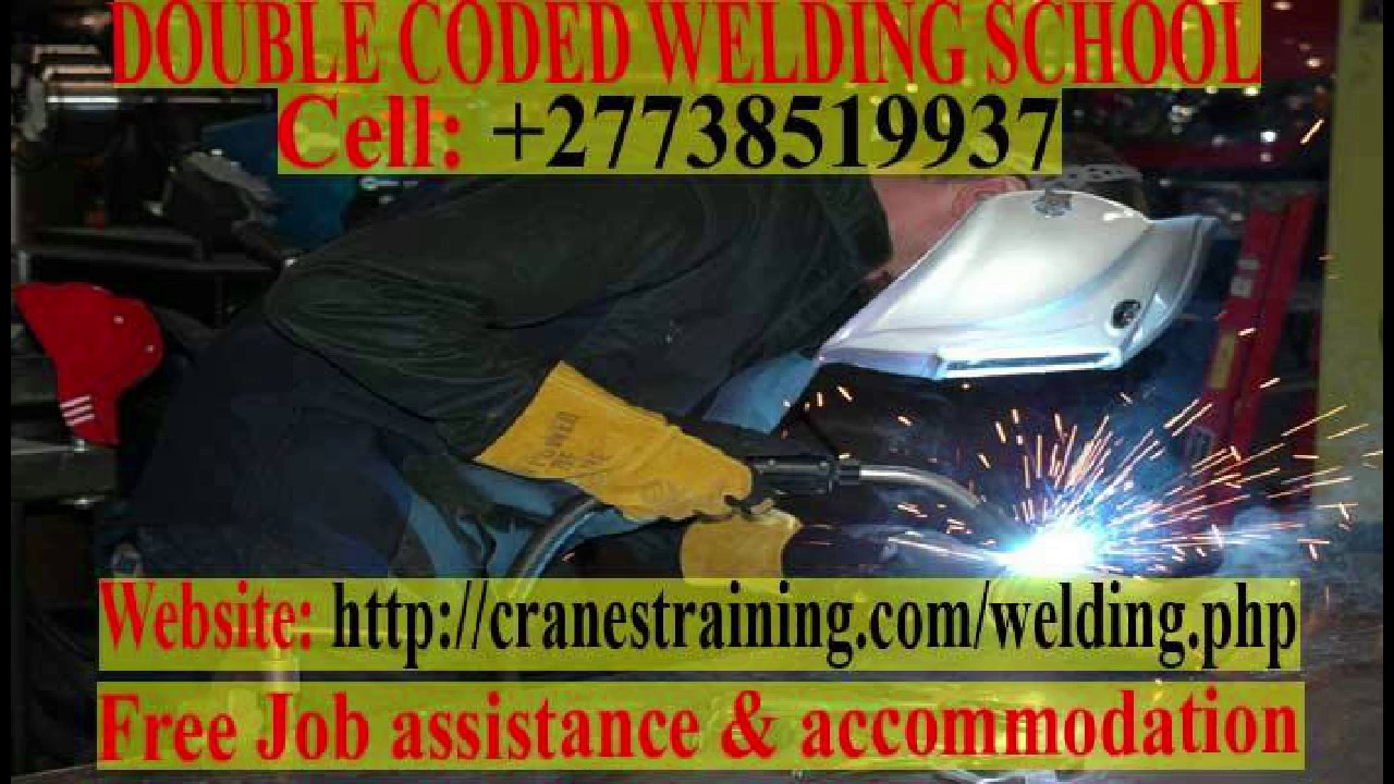 Welding Courses Costs At Our Schools 27738519937 Youtube