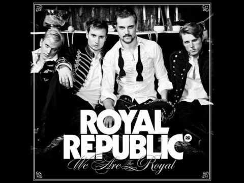 Royal Republic - 21st Century Gentelman