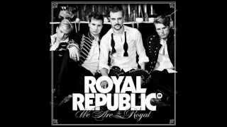 Royal Republic - 21st Century Gentelman