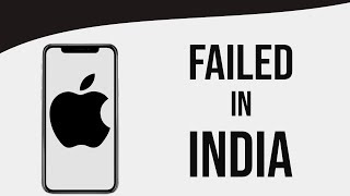 Why Apple is Failing in India?