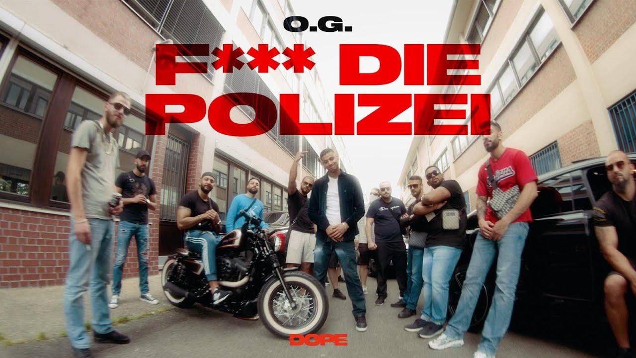 O.G. - Fick die Polizei (prod. von Ersonic & PzY) [Official Video]
