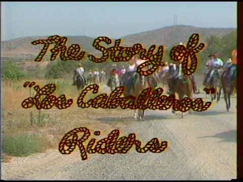 "The Trek to the Mission: The Story of ""Los Caballero"" Riders (1990)"