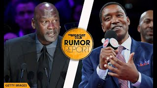 Michael Jordan & Isiah Thomas Tension Won't End Anytime Soon