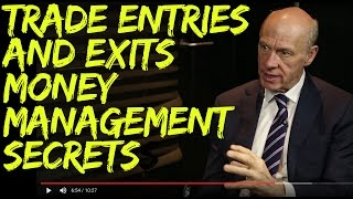 Trade Entries and Exits.  Money Management Secrets for Successful Trading