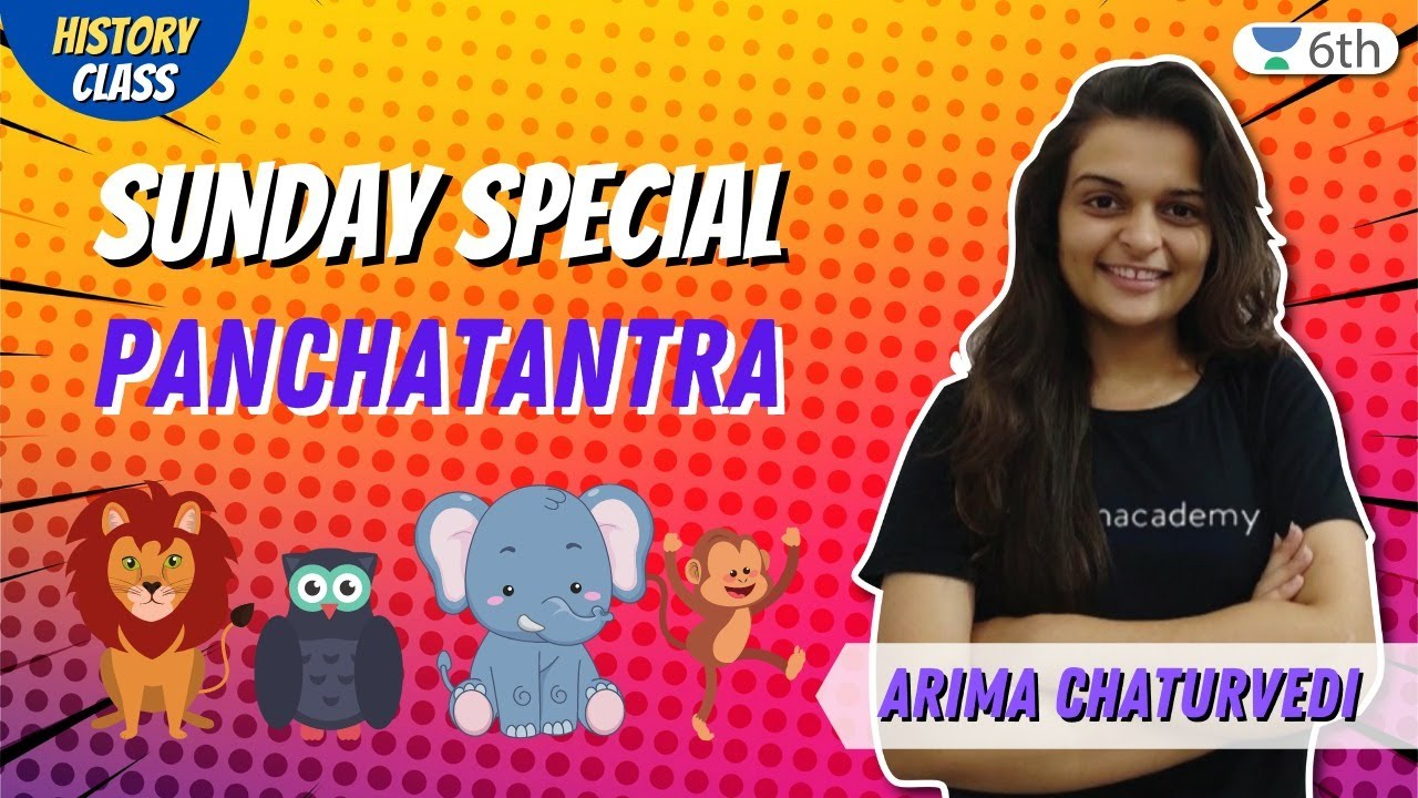 Download Sunday Special | Panchatantra | Unacademy Class 6 | Arima Chaturvedi