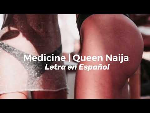 Queen Naija | Medicine Letra En Español