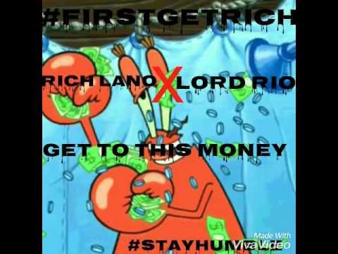 FirstGetRich - Bandman Rio x Rich Lano - Get To This Money