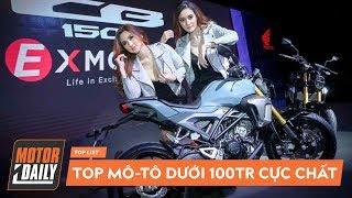 Top 8 mô-tô 2019 CỰC CHUẨN giá dưới 100 triệu đồng KHÔNG THỂ BỎ QUA |MOTORDAILY|