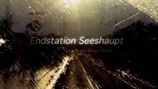 ENDSTATION SEESHAUPT Kinotrailer
