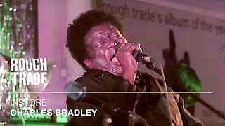 Charles Bradley - Ain't It A Sin | Instore at Rough Trade East, London
