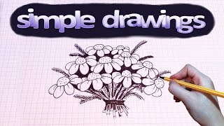 Simple drawings #4 How to draw a Bouquet of camomile