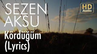 Sezen Aksu - Kördüğüm (Lyrics I Şarkı Sözleri)