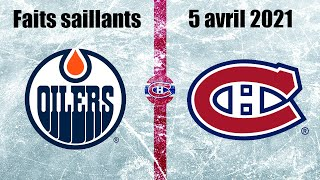Oilers vs Canadiens - Faits saillants - 5 avril 2021