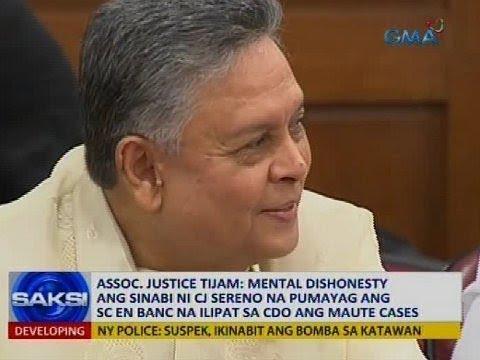 Tijam: Mental dishonesty ang sinabi ni Sereno na pumayag ang SC en banc na ilipat ang Maute cases