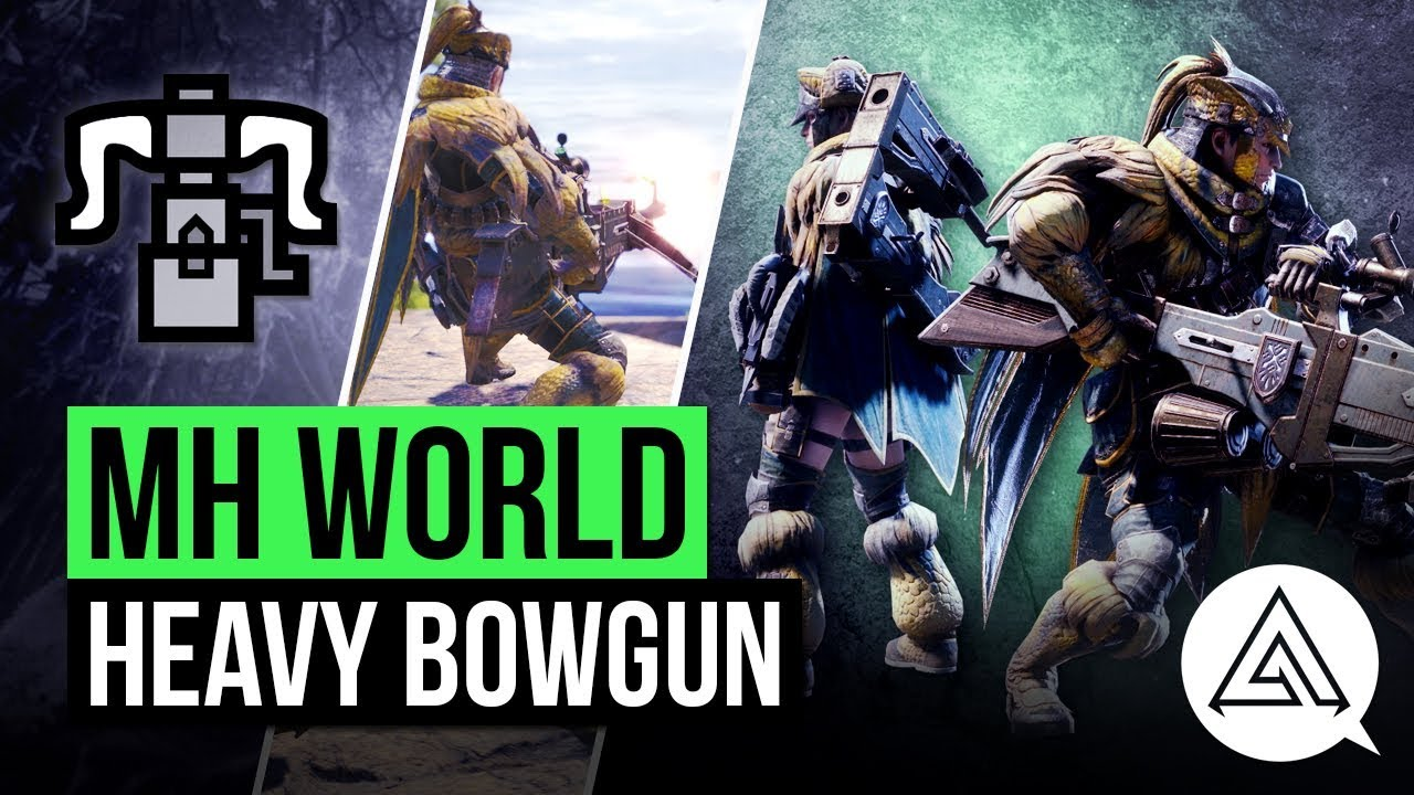 Monster Hunter World | New Heavy Bowgun in Depth Gameplay
